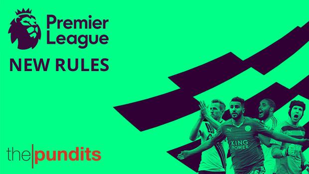 New-Premier-League-Rules