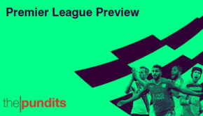 The Pundits Premier League Preview