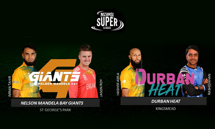 Mzansi Super League Durban Heat Nelson Mandela Bay Giants