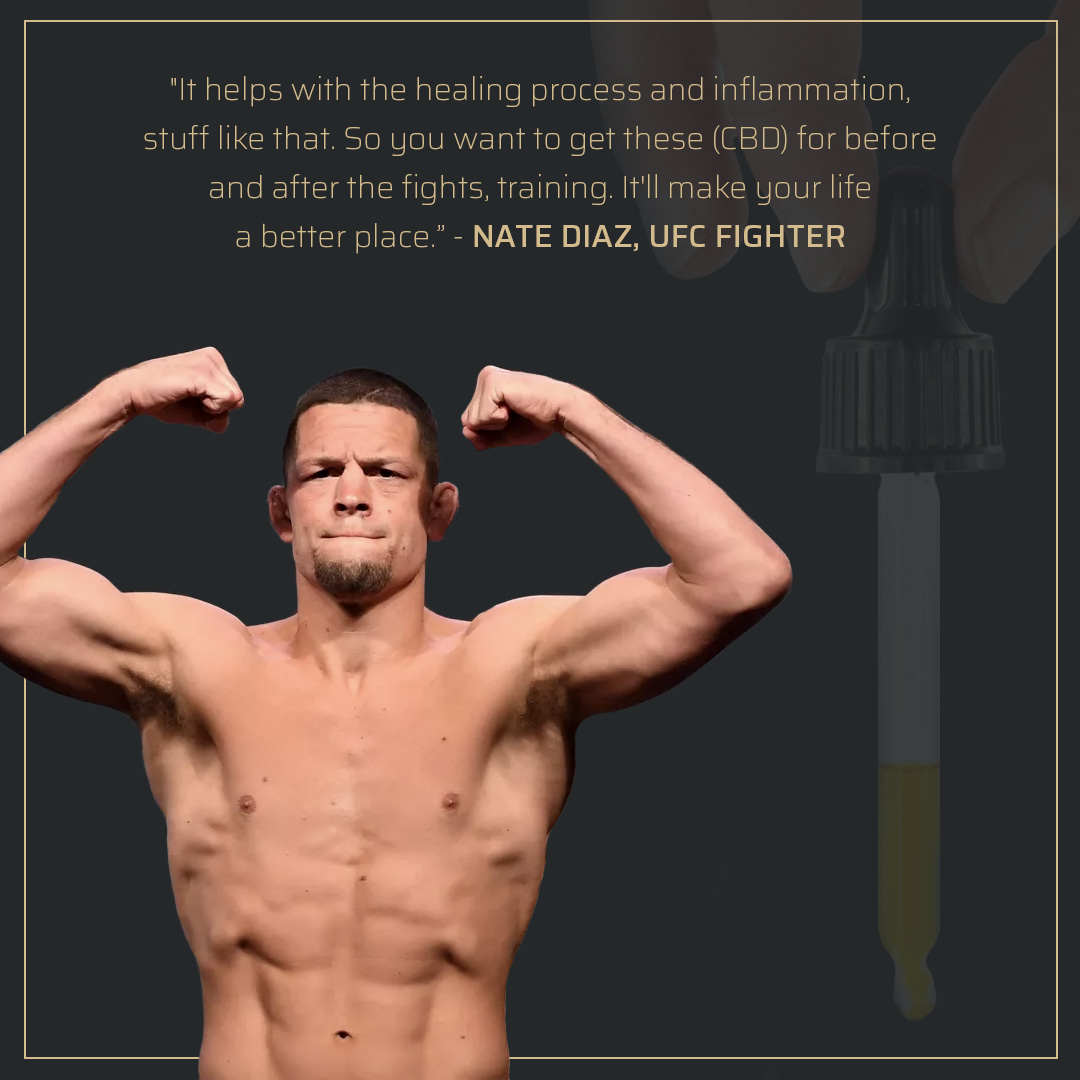 Nate Diaz Quote About CBD Oil